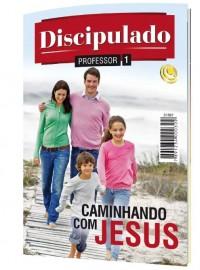 Revista Discipulado Volume 1 - Professor Caminhando com Jesus