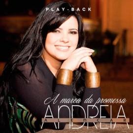 PlayBack Andreia Alencar - A Marca da Promessa