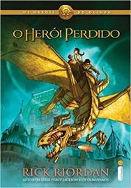 O Herói Perdido - Os Heróis do Olimpo. Livro 1