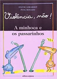 Violência, Não! A Minhoca e os Passarinhos