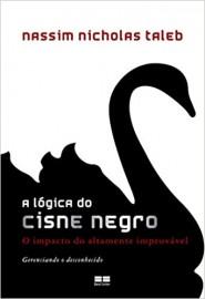 A Logica do Cisne Negro
