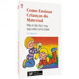 Como Ensinar Crianças do Maternal