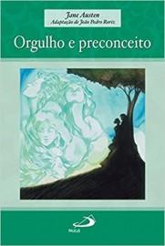Orgulho e Preconceito - Paulus - Adap. Joao Pedro Roriz
