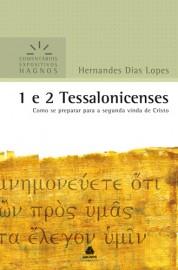 Comentário Expositivo Hernandes D. Lopes - 1/2 Ts