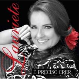 PlayBack Lauriete - E Preciso Crer - 2013
