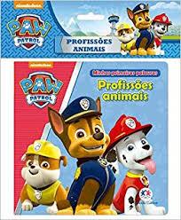 Patrulha Canina - Prosfissoes Animais - Livro de Banho