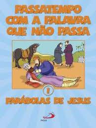 Passatempo Com a Palavra Que Não Passa 1 Parábolas de Jesus