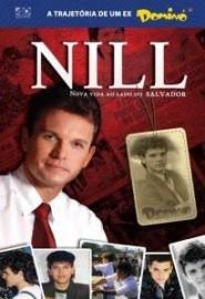 Nill - Nova vida ao lado do Salvador