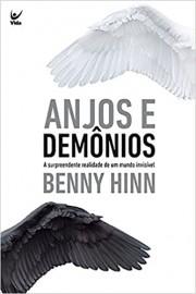 Anjos e Demônios - A Surpreendente Realidade de um Mundo