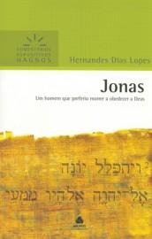 Comentários Expositivos Hernandes Dias Lopes - Livro de Jonas