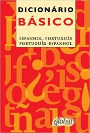 Dicionário Básico. Espanhol- Português/ Português- Espanhol