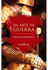 Da Arte da Guerra - Nicolau Maquiavel - Martin Claret