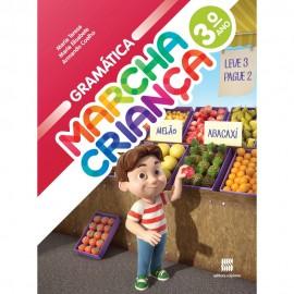 Marcha Criança Gramática 3º Ano - Coleção Marcha Criança