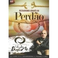 DVD Cláudio Duarte - Restaurando Através do Perdão