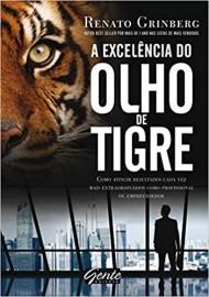 A Excelência do Olho de Tigre