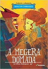 A Megera Domada - Adaptação de Walcyr Carrasco - 2ª Edição