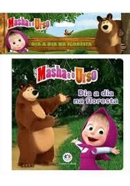 Masha e o Urso - Dia a Dia na Floresta - Livro de Banho