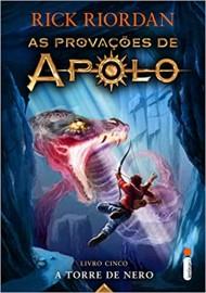 As Provações de Apolo - Livro 5 - A Torre de Nero