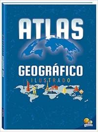 Atlas Geográfico Ilustrado - Todo Livro