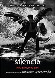 Silêncio: (Série hush hush vol. 3)