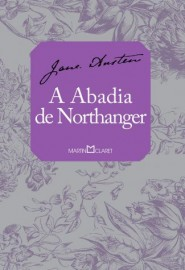 Abadia de Northanger - Martin Claret