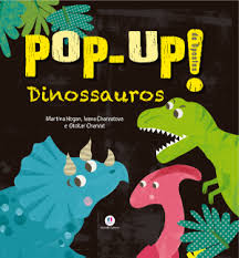 Dinossauros - Pop-Up de Opostos