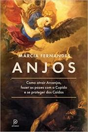 Anjos: Como Atrair Arcanjos