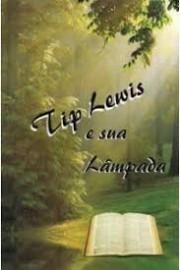 Tip Lewis e Sua Lampada