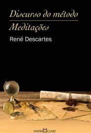 Discurso do Método / Meditações - Martin Claret