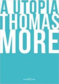 A Utopia - Thomas More - Edição Especial - Martin Claret