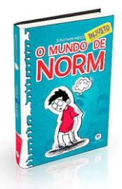 O mundo Norm - O mundo injusto de Norm - Livro 1