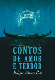Contos de Amor e Terror - Edgar Allan Poe - Martin Claret