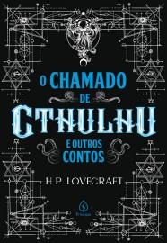 O Chamado de Cthulhu e Outros Contos - Principis