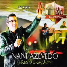 DVD Nani Azevedo - Restauracao - Ao Vivo - 2011