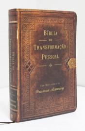 Bíblia de Transformacao Pessoal - Brennan Manning