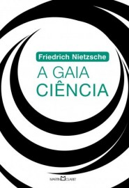 A Gaia Ciência - Edição Especial - Martin Claret