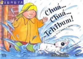 Chuá... Chuá... Tchibum! Um Livro Sobre a Agua