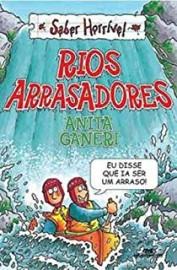 Rios arrasadores - Saber Horrível
