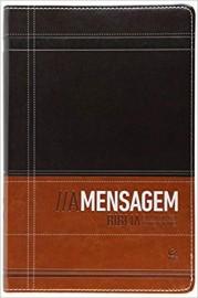 Bíblia A Mensagem - Tamanho Grande - Capa Luxo Marrom e Cafe