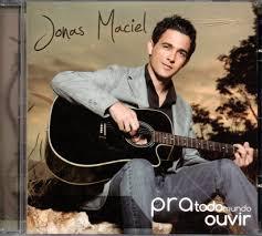 CD Jonas Maciel Pra todo mundo ouvir