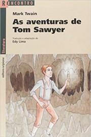 As Aventuras de Tom Sawyer - Coleção Reencontro Literatura