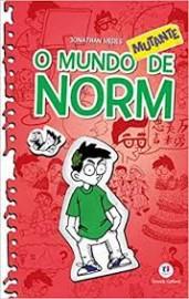 O mundo Norm - O mundo mutante de Norm - Livro 3