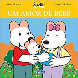 Um Amor de Bebe - Serie Rubi