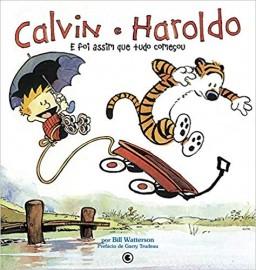 Calvin e Haroldo - E Foi Assim Que Tudo Começou