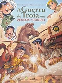 A Guerra de Troia em Versos de Cordel