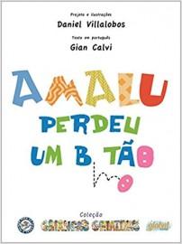 Amalu Perdeu Um Botão - Coleção Crianças Criativas