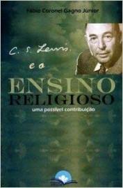 C. S. Lewis E O Ensino Religioso