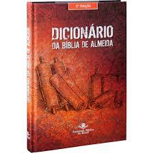 Dicionario da Bíblia de Almeida - 2ª Edição