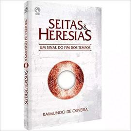 Seitas e Heresias - Um Sinal do Fim dos Tempos - 3ª Edição