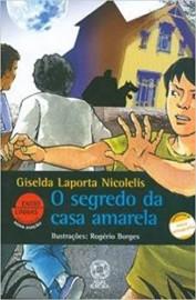 O Segredo da Casa Amarela - Editora Atual